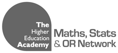 The Higher Education Academy Maths, Stats & OR Network